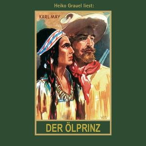 """Heiko Grauel liest Karl May """"Der Ölprinz"""""""