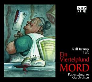 """Ralf Kramp liest """"Ein Viertelpfund Mord"""""""