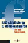 Euro stabilisieren, EU demokratisieren