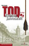 Vergrößerte Darstellung Cover: Tod in der fünften Jahreszeit. Externe Website (neues Fenster)