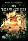 Der Torwächter - Der verbotene Turm