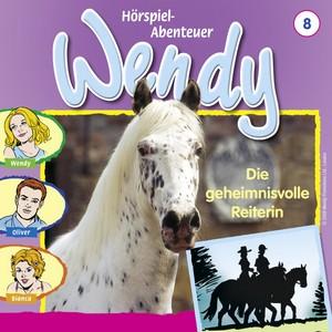 Wendy - Die Geheimnisvolle Reiterin