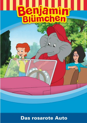 Benjamin Blümchen - Das rosarote Auto