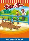 Vergrößerte Darstellung Cover: Bibi und Tina - Der verhexte Sattel. Externe Website (neues Fenster)