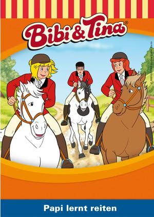 Bibi und Tina - Papi lernt reiten