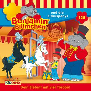 Benjamin Blümchen und die Zirkusponys