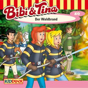 Bibi und Tina - Der Waldbrand
