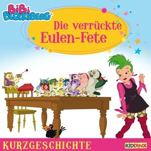 Bibi Blocksberg - Die verrückte Eulen-Fete