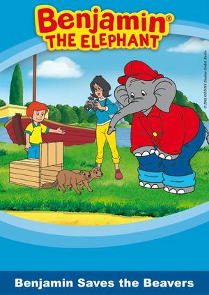 Benjamin the elephant - Benjamin saves the beavers