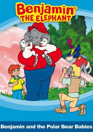 Benjamin the elephant - Benjamin and the polar bear babies