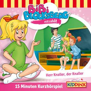 """Bibi Blocksberg erzählt """"Herr Knaller, der Knaller!"""""""