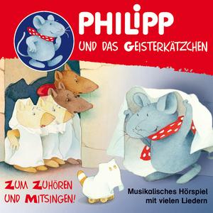 Philipp die Maus - Philipp und das Geisterkätzchen