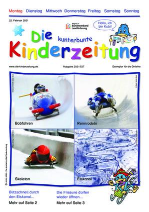 Die kunterbunte Kinderzeitung (22.02.2021)