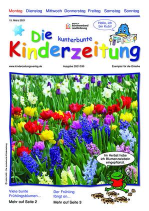 Die kunterbunte Kinderzeitung (15.03.2021)