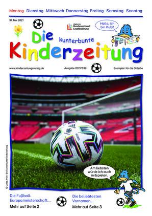 Die kunterbunte Kinderzeitung (31.05.2021)