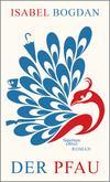 Vergrößerte Darstellung Cover: Der Pfau. Externe Website (neues Fenster)