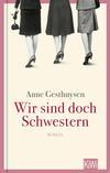Vergrößerte Darstellung Cover: Wir sind doch Schwestern. Externe Website (neues Fenster)