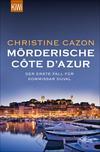 Vergrößerte Darstellung Cover: Mörderische Côte d´Azur. Externe Website (neues Fenster)
