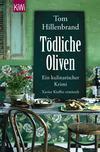 Vergrößerte Darstellung Cover: Tödliche Oliven. Externe Website (neues Fenster)