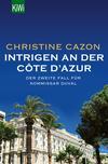 Vergrößerte Darstellung Cover: Intrigen an der Côte d´Azur. Externe Website (neues Fenster)
