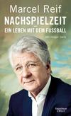 Vergrößerte Darstellung Cover: Nachspielzeit - ein Leben mit dem Fußball. Externe Website (neues Fenster)