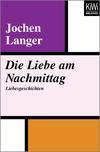 Vergrößerte Darstellung Cover: Die Liebe am Nachmittag. Externe Website (neues Fenster)