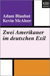 Zwei Amerikaner im deutschen Exil