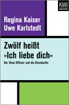 """Vergrößerte Darstellung Cover: Zwölf heißt """"Ich liebe dich"""". Externe Website (neues Fenster)"""