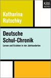 Deutsche Schul-Chronik