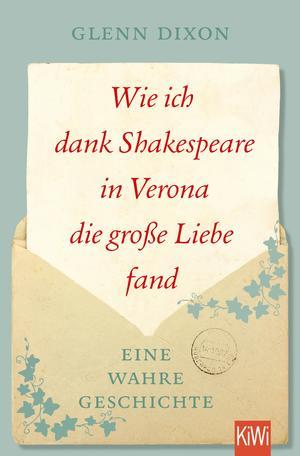 Wie ich dank Shakespeare in Verona die große Liebe fand