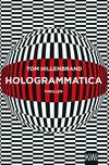 Vergrößerte Darstellung Cover: Hologrammatica. Externe Website (neues Fenster)