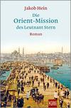 Vergrößerte Darstellung Cover: Die Orient-Mission des Leutnant Stern. Externe Website (neues Fenster)