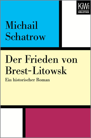 Der Frieden von Brest-Litowsk