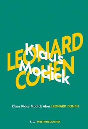 Klaus Modick über Leonard Cohen