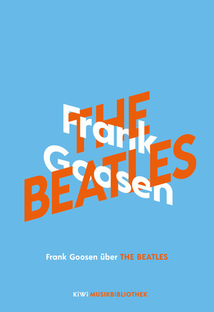 Frank Goosen über The Beatles