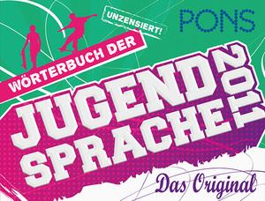 Wörterbuch der Jugendsprache 2011