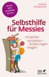 Vergrößerte Darstellung Cover: Selbsthilfe für Messies. Externe Website (neues Fenster)