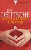 Vergrößerte Darstellung Cover: Die Deutsche. Externe Website (neues Fenster)
