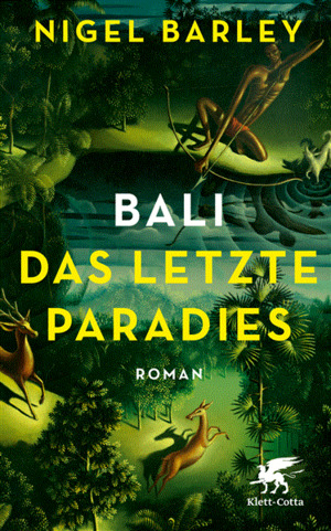 Bali - Das letzte Paradies