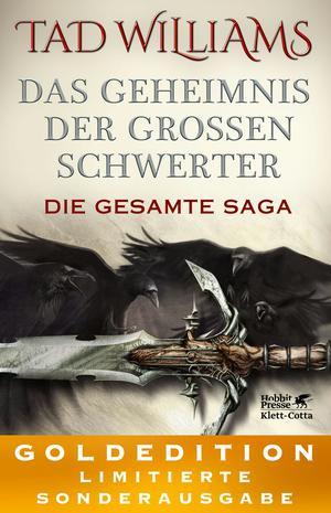 Das Geheimnis der Großen Schwerter. Die gesamte Saga