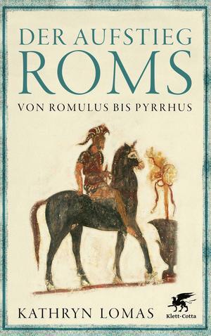 Der Aufstieg Roms