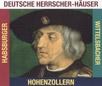 Deutsche Herrscher-Häuser