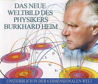 Das neue Weltbild des Physikers Burkhard Heim