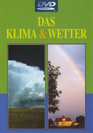 Das Klima & Wetter