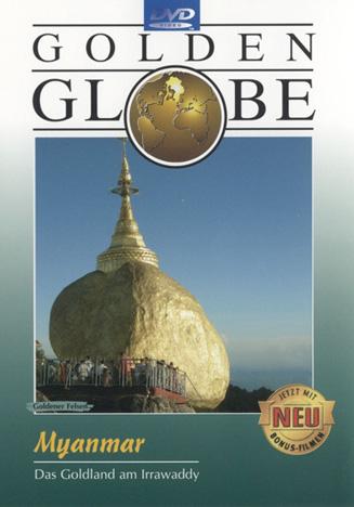 Myanmar - Das Goldland am Irrawaddy