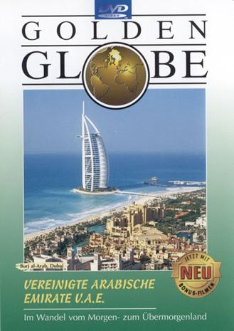 Vereinigte Arabische Emirate V.A.E. - Im Wandel vom Morgen- zum Übermorgenland