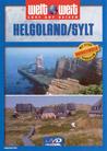 Helgoland / Sylt