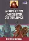 Merlin, Kelten und die Ritter der Tafelrunde