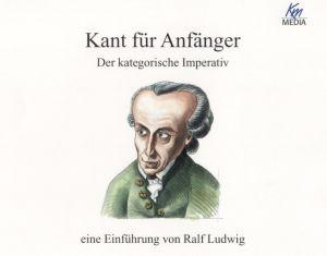 Kant für Anfänger - der kategorische Imperativ
