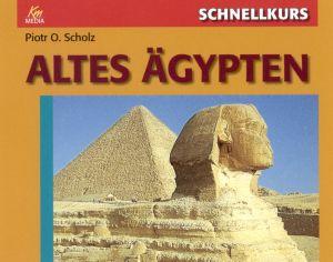 Schnellkurs: Altes Ägypten
